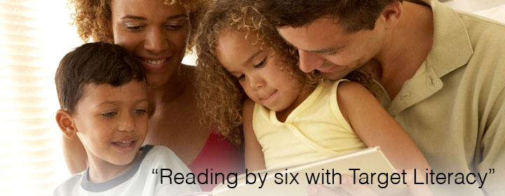 Reading by six with Target Literacy